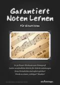 Garantiert Noten lernen für Gitarristen