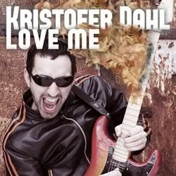 Love Me von Kristofer Dahl